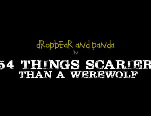 Dropbear and Panda in 54 Things Scarier than a Werewolf