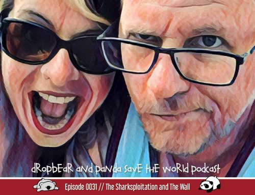 POD E0031: Sharksploitation and The Wall