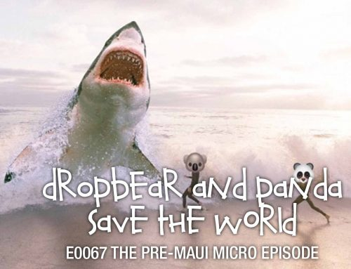 POD E0067: The Pre-Maui Micro Episode
